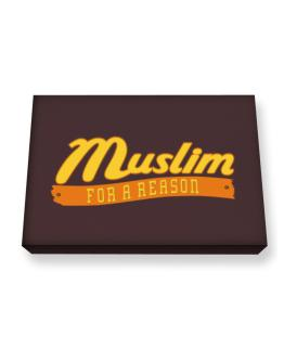 Muslim For A Reason Canvas square