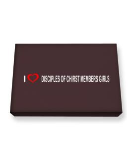 I love Disciples Of Chirst Members Girls Canvas square