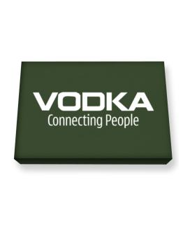 Vodka Connecting People Canvas square
