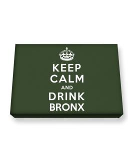 Keep calm and drink Bronx Canvas square