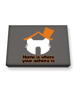 Home Is Where Ashera Is Canvas square