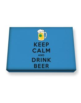 Keep calm and drink beer Canvas square