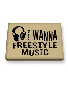 """ I WANNA Freestyle Music - headphones "" Canvas square"