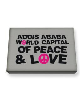 Addis Ababa World Capital Of Peace And Love Canvas square