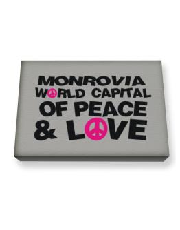 Monrovia World Capital Of Peace And Love Canvas square
