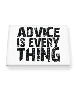 Advice Is Everything Canvas square
