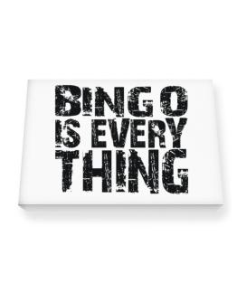 Bingo Is Everything Canvas square