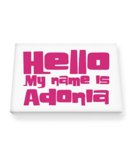 Hello My Name Is Adonia Canvas square