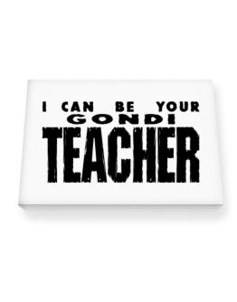 I Can Be You Gondi Teacher Canvas square
