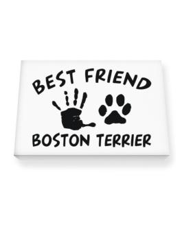 My Best Friend Is My Boston Terrier Canvas square
