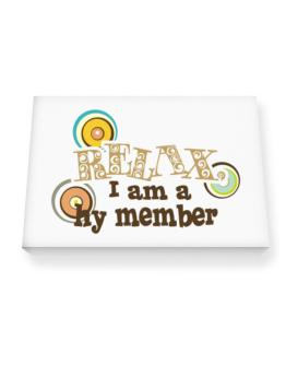 Relax, I Am A Hy Member Canvas square