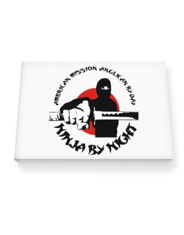 American Mission Anglican By Day, Ninja By Night Canvas square