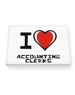 I Love Accounting Clerks Canvas square