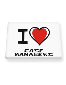 I Love Case Managers Canvas square