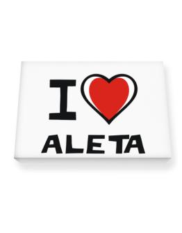 I Love Aleta Canvas square