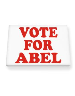 Vote For Abel Canvas square