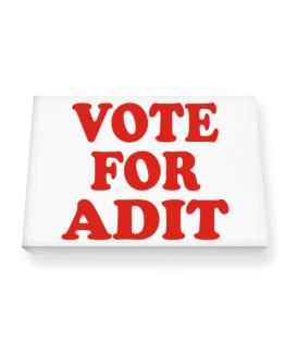 Vote For Adit Canvas square