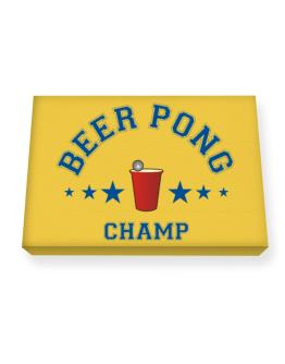 Beer Pong Champ Canvas square