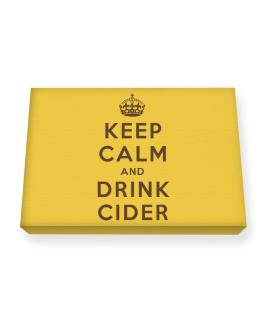 Keep Calm and drink Cider Canvas square