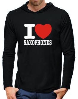 I Love Saxophones Hooded Long Sleeve T-Shirt-Mens