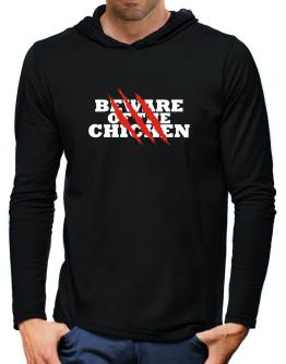 Beware Of The Chicken Hooded Long Sleeve T-Shirt-Mens
