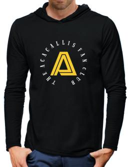 The Acacallis Fan Club Hooded Long Sleeve T-Shirt-Mens