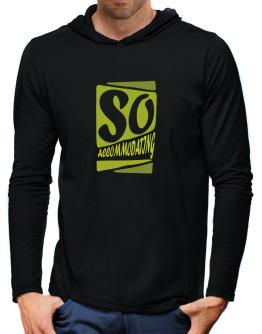 So Accommodating Hooded Long Sleeve T-Shirt-Mens