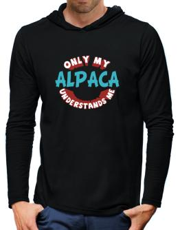 Only My Alpaca Understands Me Hooded Long Sleeve T-Shirt-Mens