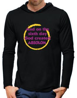 And On The Sixth Day God Created Absolom Hooded Long Sleeve T-Shirt-Mens