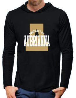 Property Of Aubrianna Hooded Long Sleeve T-Shirt-Mens