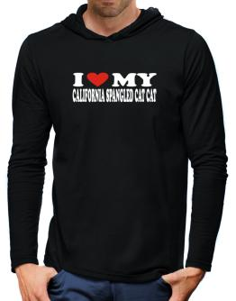 I Love My California Spangled Cat Hooded Long Sleeve T-Shirt-Mens