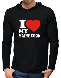 I Love My Maine Coon Hooded Long Sleeve T-Shirt-Mens