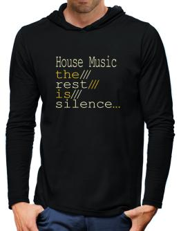 House Music The Rest Is Silence... Hooded Long Sleeve T-Shirt-Mens