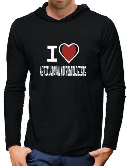I Love Agricultural Microbiologists Hooded Long Sleeve T-Shirt-Mens
