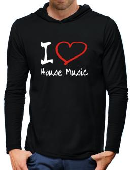 I Love House Music Hooded Long Sleeve T-Shirt-Mens