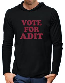 Vote For Adit Hooded Long Sleeve T-Shirt-Mens