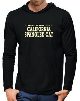 PROUD PARENT OF A California Spangled Cat Hooded Long Sleeve T-Shirt-Mens