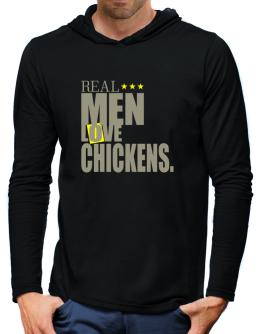 Real Men Love Chickens Hooded Long Sleeve T-Shirt-Mens