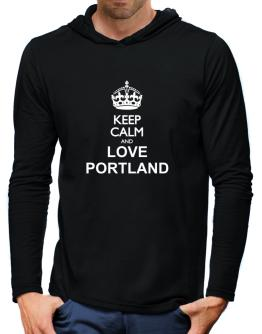 Keep calm and love Portland Hooded Long Sleeve T-Shirt-Mens