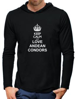 Keep calm and love Andean Condors Hooded Long Sleeve T-Shirt-Mens