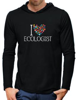 I love Ecologist colorful hearts Hooded Long Sleeve T-Shirt-Mens