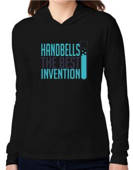 Handbells The Best Invention Hooded Long Sleeve T-Shirt Women