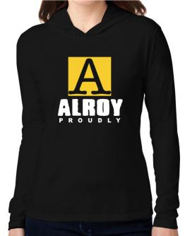 Proud To Be Alroy Hooded Long Sleeve T-Shirt Women