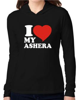 I Love My Ashera Hooded Long Sleeve T-Shirt Women