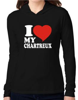 I Love My Chartreux Hooded Long Sleeve T-Shirt Women