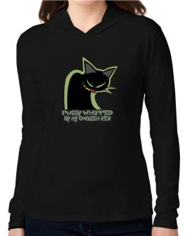 Pussy Whipped By My Cornish Rex Hooded Long Sleeve T-Shirt Women