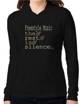 Freestyle Music The Rest Is Silence... Hooded Long Sleeve T-Shirt Women