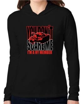Dont Scare Me Hooded Long Sleeve T-Shirt Women