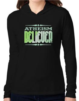Atheism Believer Hooded Long Sleeve T-Shirt Women