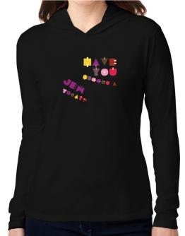 Have You Hugged A Jew Today? Hooded Long Sleeve T-Shirt Women